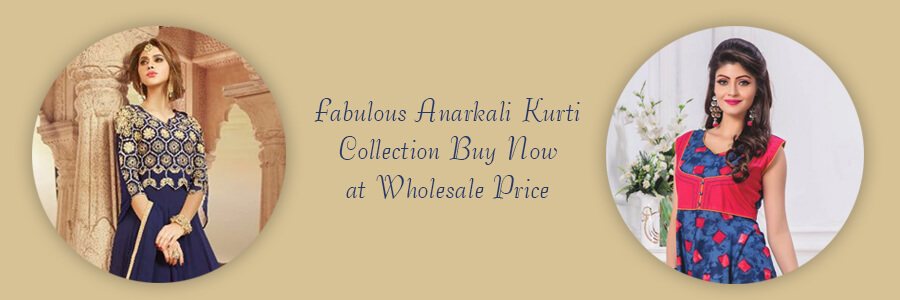 Buy Wholesale Anarkali Kurtis Surat
