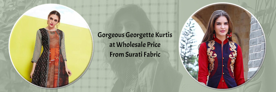 Buy Wholesale Georgette Kurtis Surat